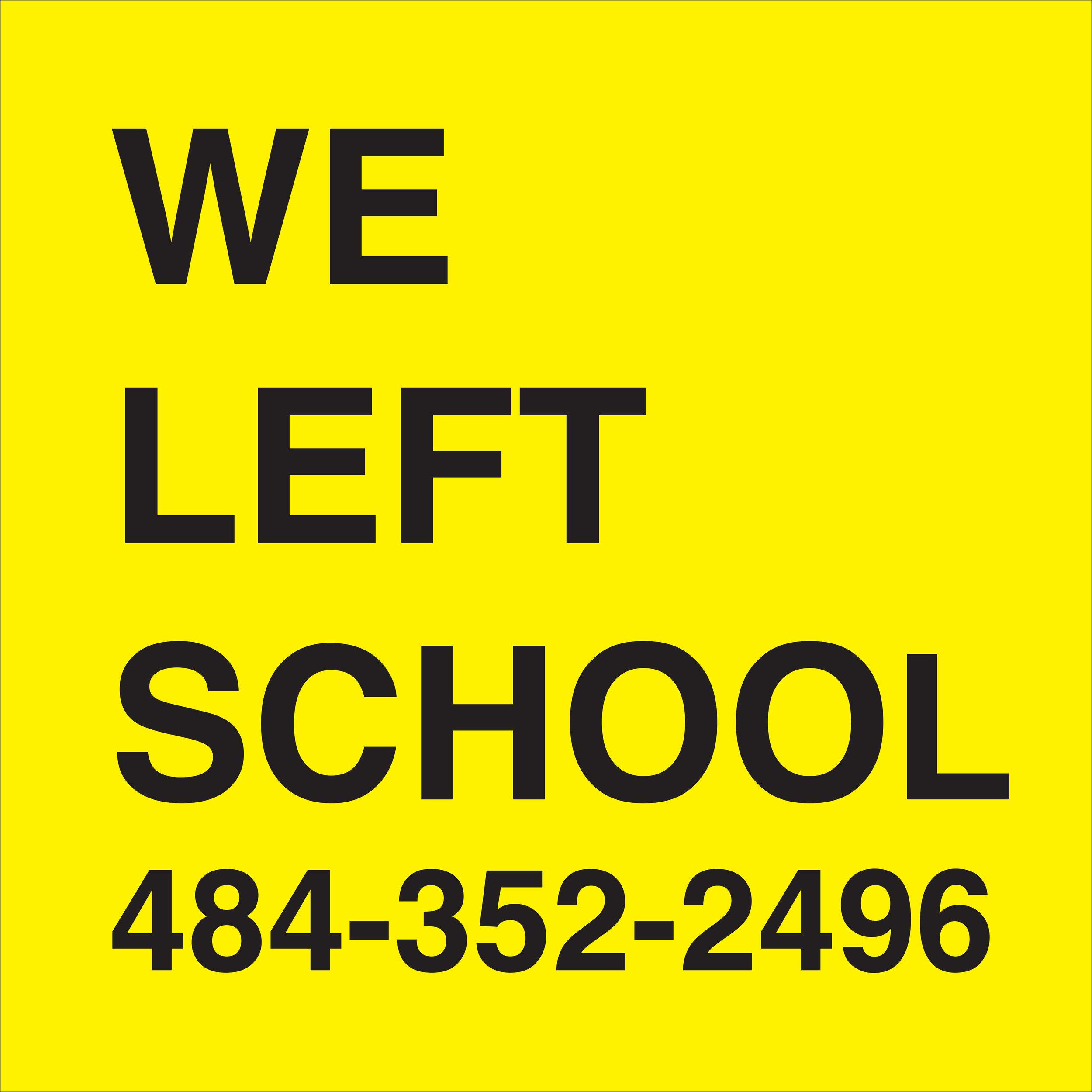 2. WE LEFT SCHOOL.jpg