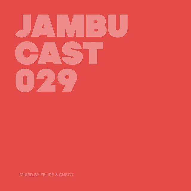 #JAMBUCAST 029 / Mixed by Felipe & Gusto⠀⠀⠀⠀⠀⠀⠀⠀⠀ @dj_felipe_gusto