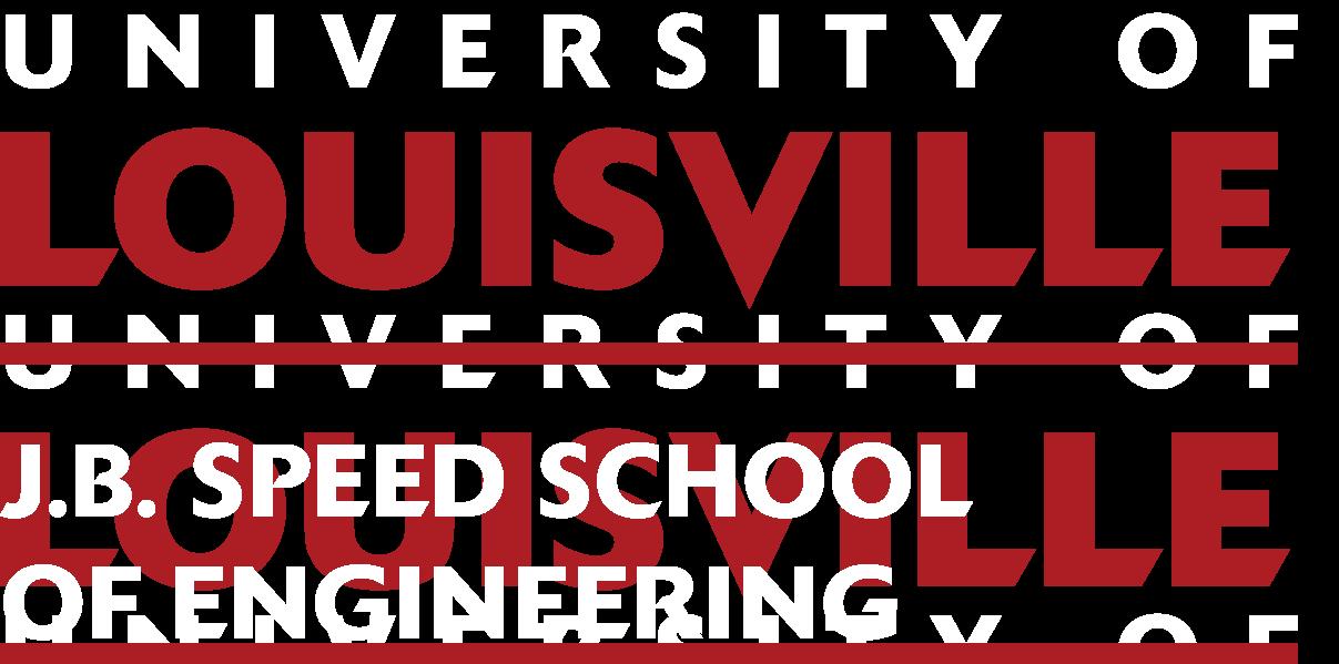 Louisville Midnight Mayhem University of Louisville J. B. Speed School of Engineering
