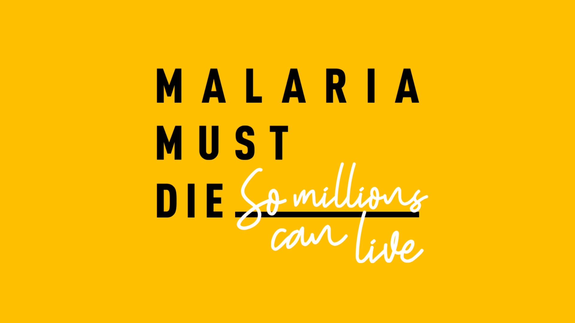 MalariaMustDie_01.jpg
