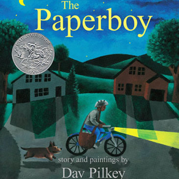 07:  PAPERBOY BY DAV PILKEY    This book takes you on the morning route of the paperboy. It's a quiet, solitary job that that he does alone on his bicycle. This job allows the paperboy to notice all the sights and sounds of the neighborhoods he rides through.  The writing and pictures work together to show even the most close-minded knowledge worker why some of the best jobs are outside the office, where wind rushes through your hair, and nature's rhythms guide your hours.