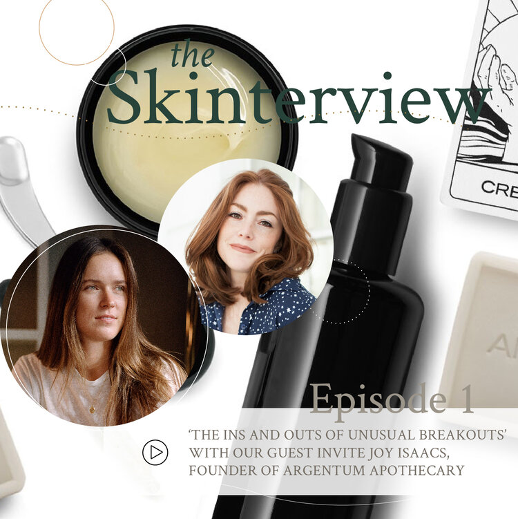 The 'Ins and Outs of Unusual Breakouts' With Our Guest Invite Joy Isaacs, Founder of Argentum Apothecary