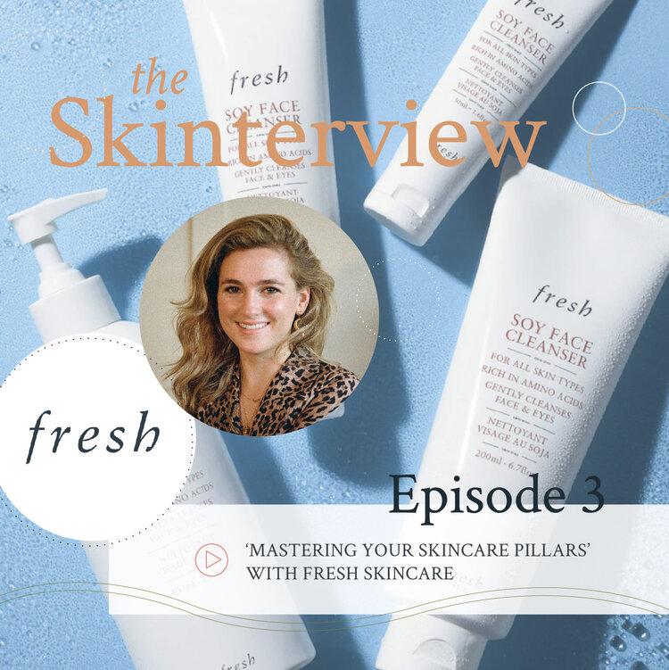 'Mastering Your Skincare Pillars' With Fresh Skincare