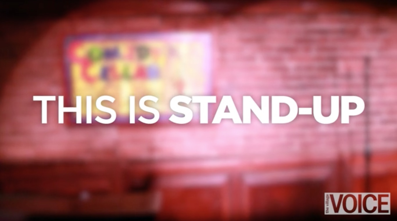 """The Village Voice   """"This Is Stand-Up"""" Web Series (Producer)   [ MORE ]"""