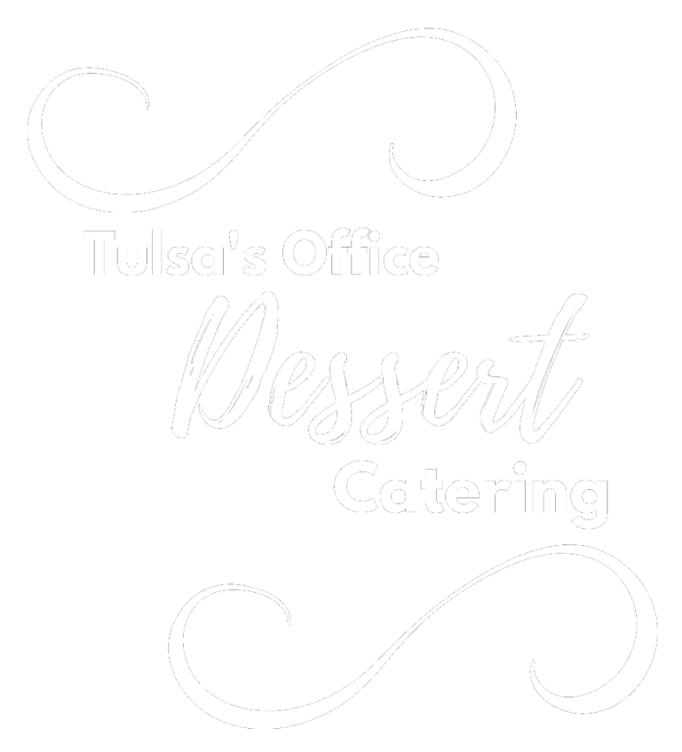 Best Corporate Office Dessert Catering in Tulsa OK from Sweets & Cream.png