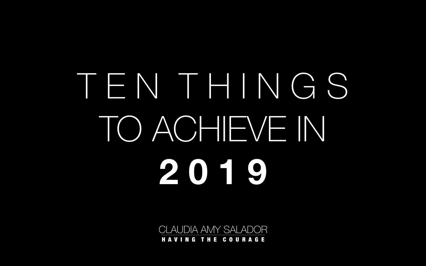 7/01/2019    'Ten Things To Achieve In 2019'