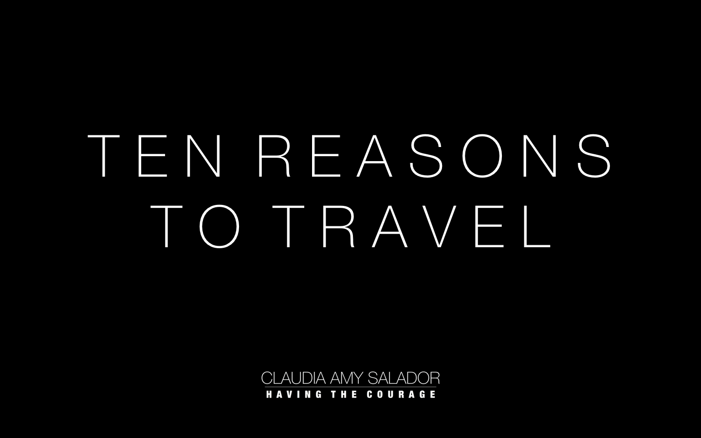 17/01/2019    'Ten Reasons To Travel'