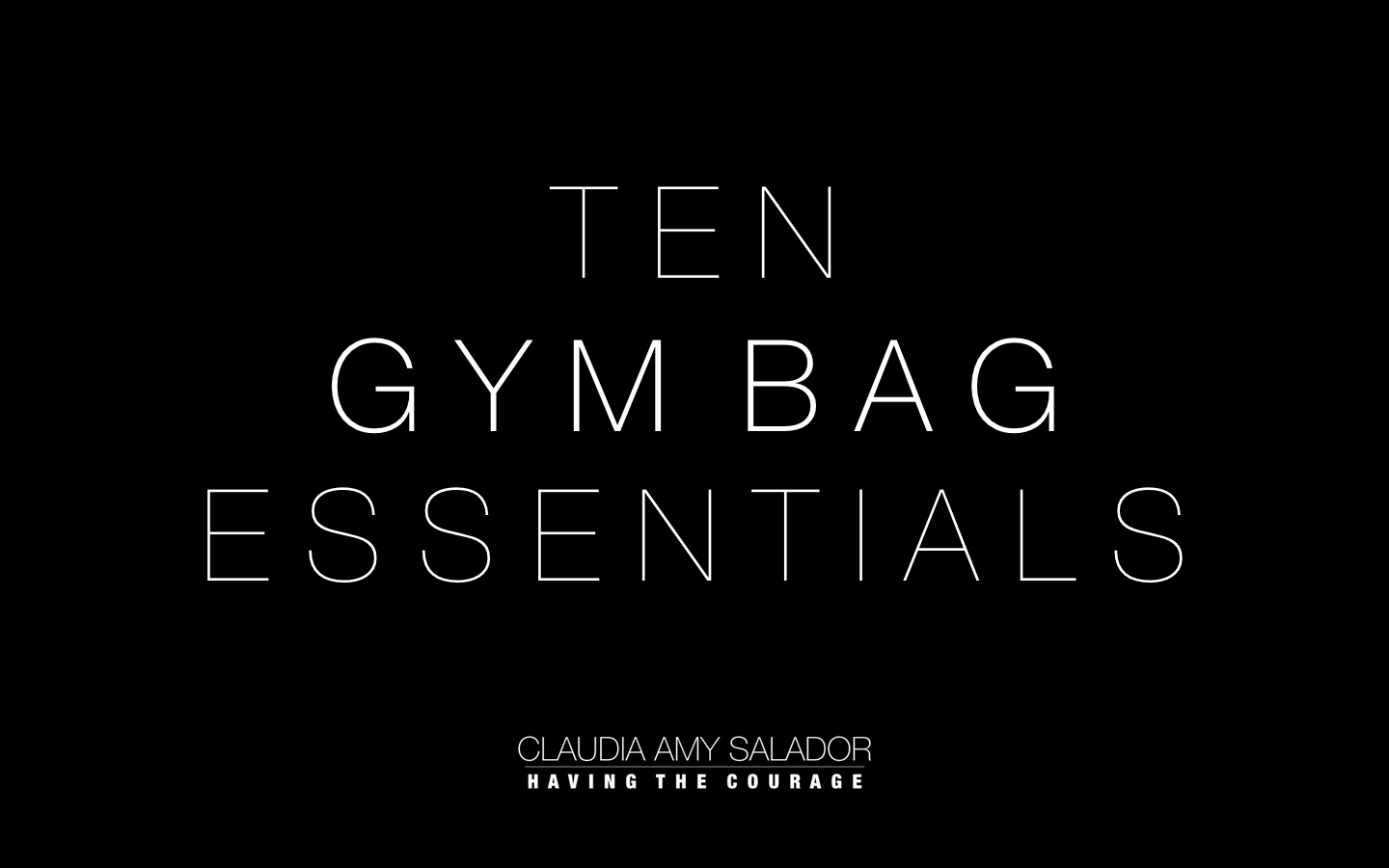 18/2/19      '  Ten Gym Bag Essentials'