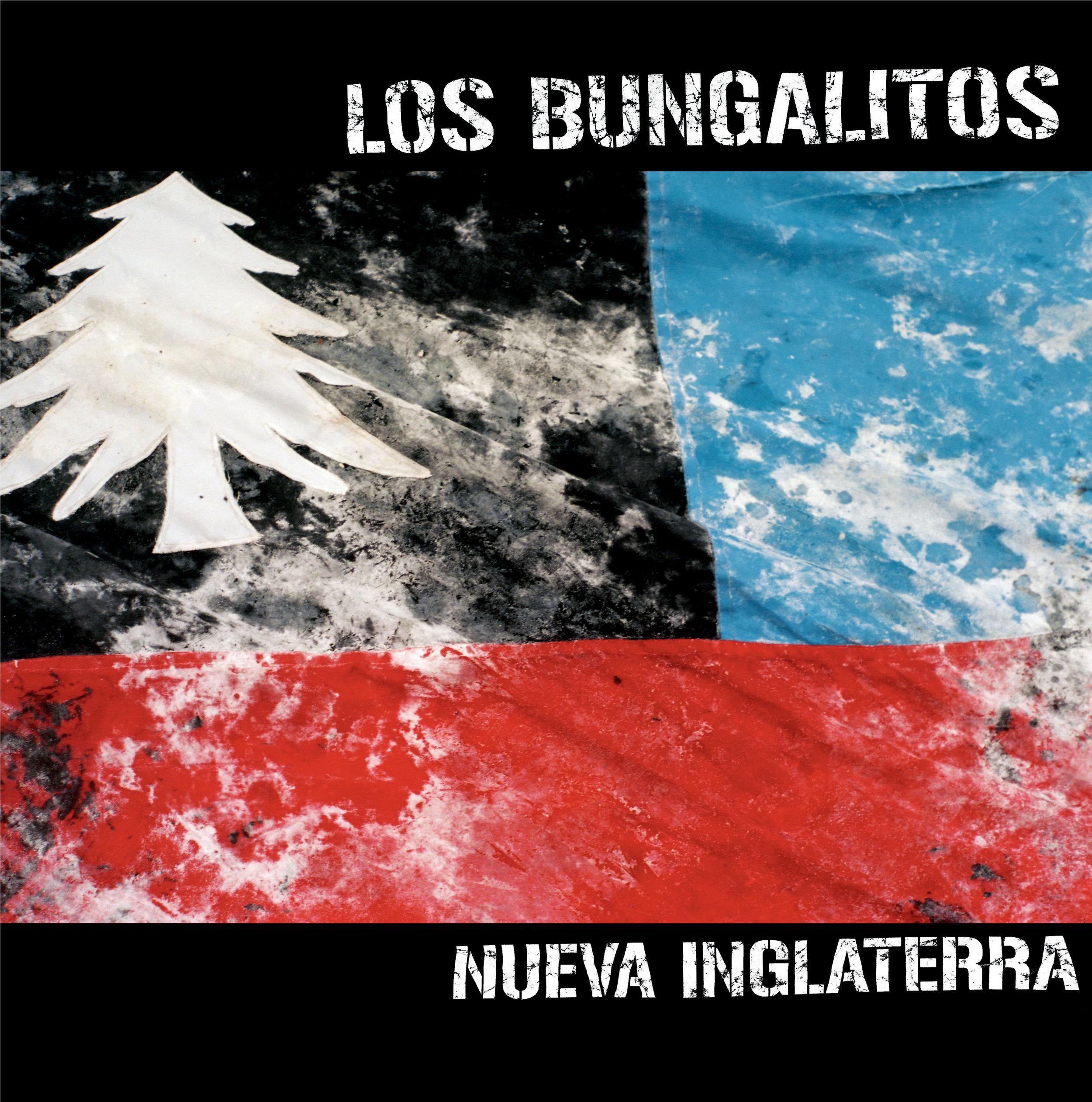 Los Bungalitos Nueva Inglaterra Album Cover 2018