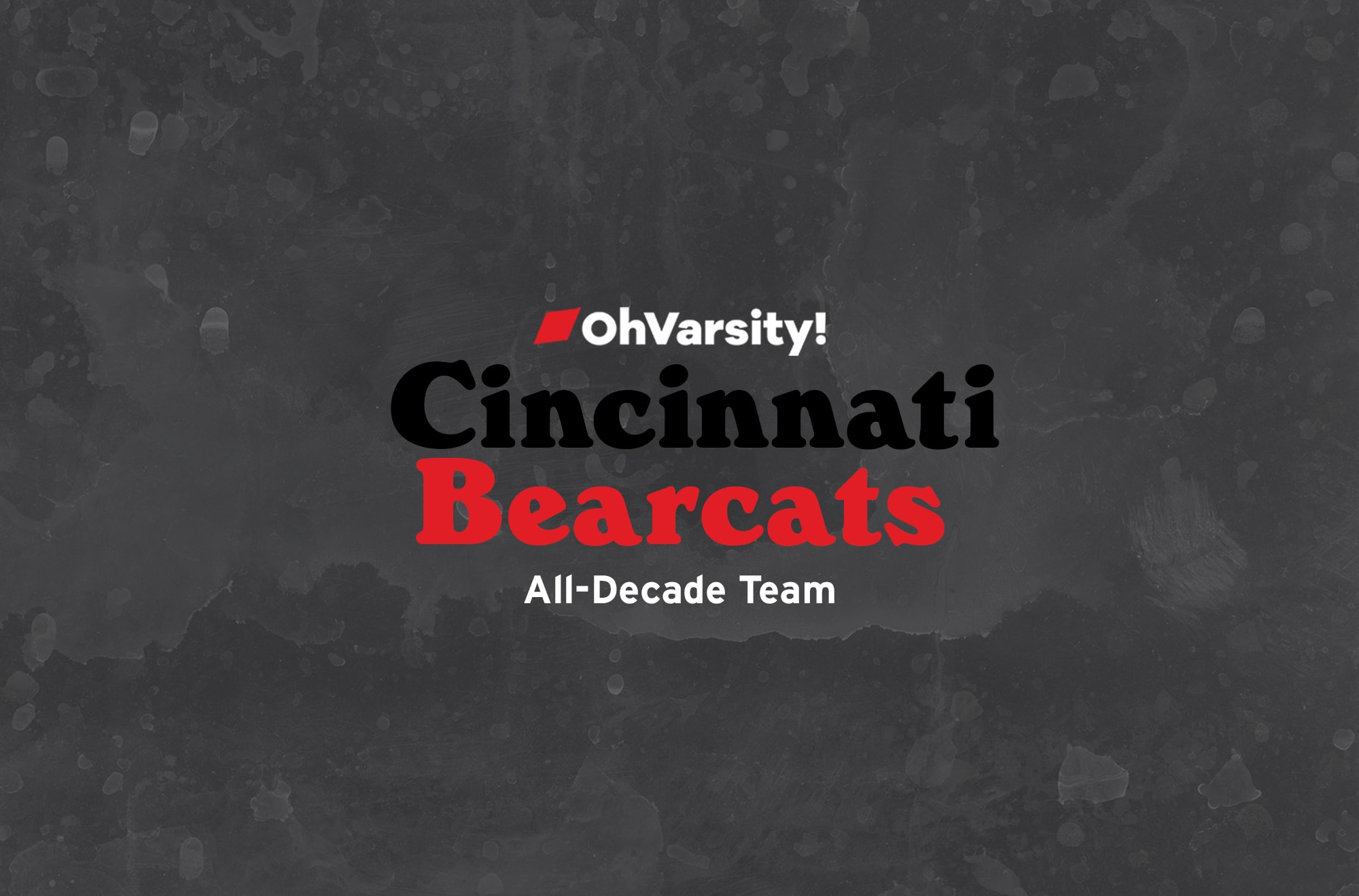 Cincinnati Bearcats Basketball All-Decade Team — OhVarsity!