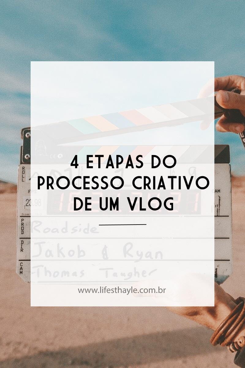 lifesthayle-4-etapas-do-processo-criativo-de-um-vlog.jpg