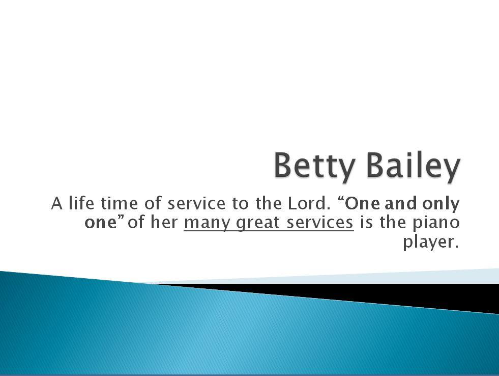 Betty Bailey 1.JPG