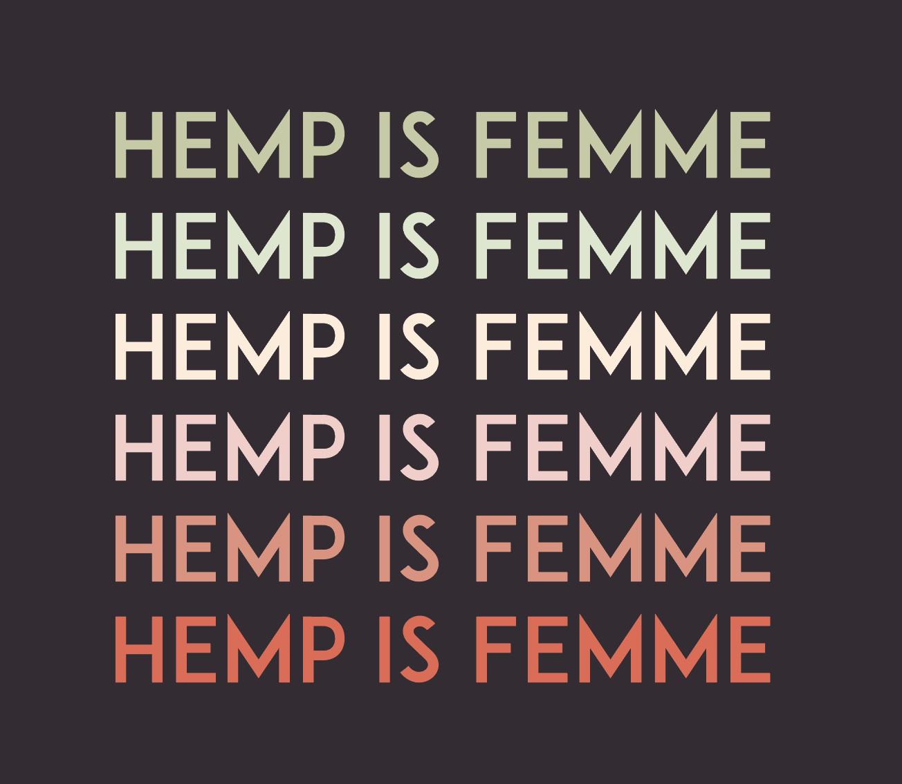 Hemp Is Femme Repeat Black Background