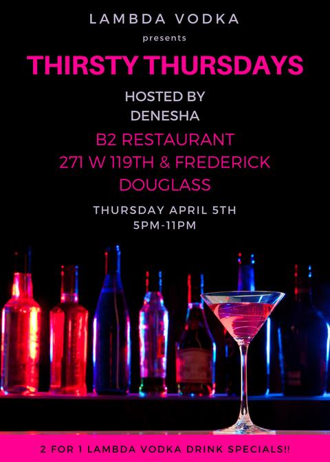 Thirsty Thursdays - 2 for 1 lambda vodka drink specials!!
