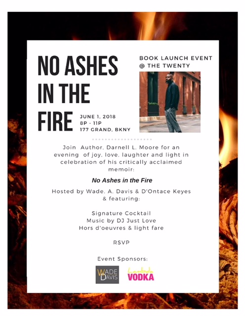 No ashes in the fire - written by Darnell L. Moore