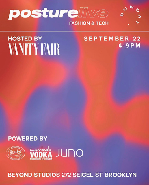 posture live in fashion and tech - hosted by Vanity Fair