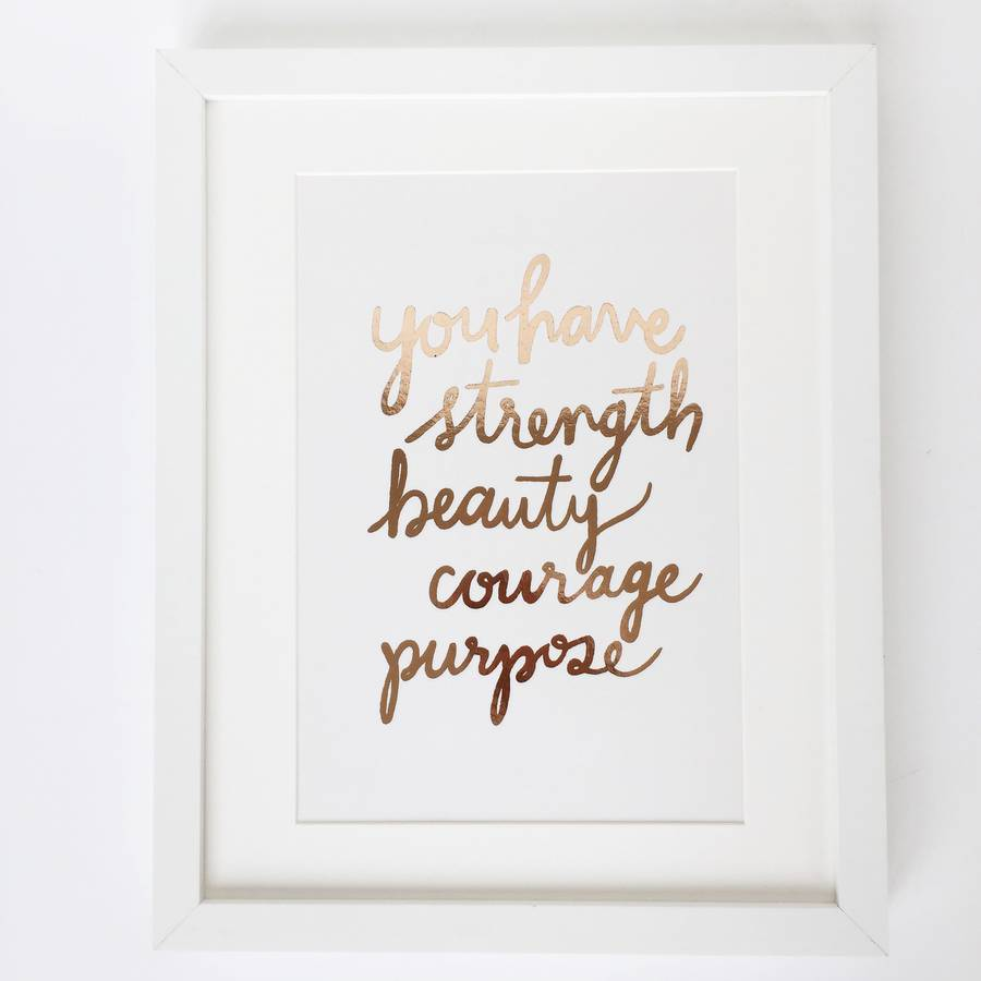 original_you-have-strength-rose-gold-foil-art-print.jpg