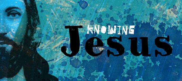 knowing-jesus.jpg