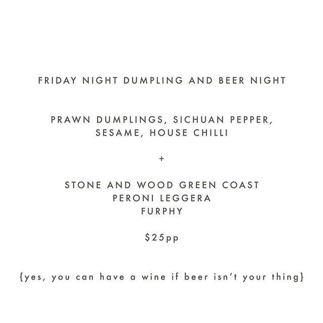 Friday night plans?  Dumplings are on tomorrow!