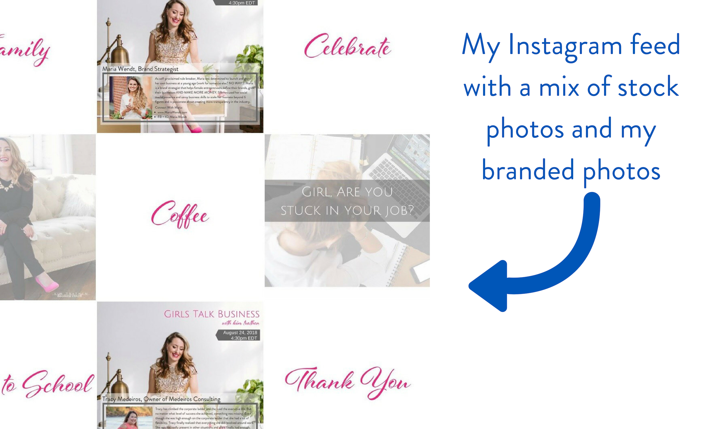 My Instagram Feed with a mix of stock photos and my branded photos.png