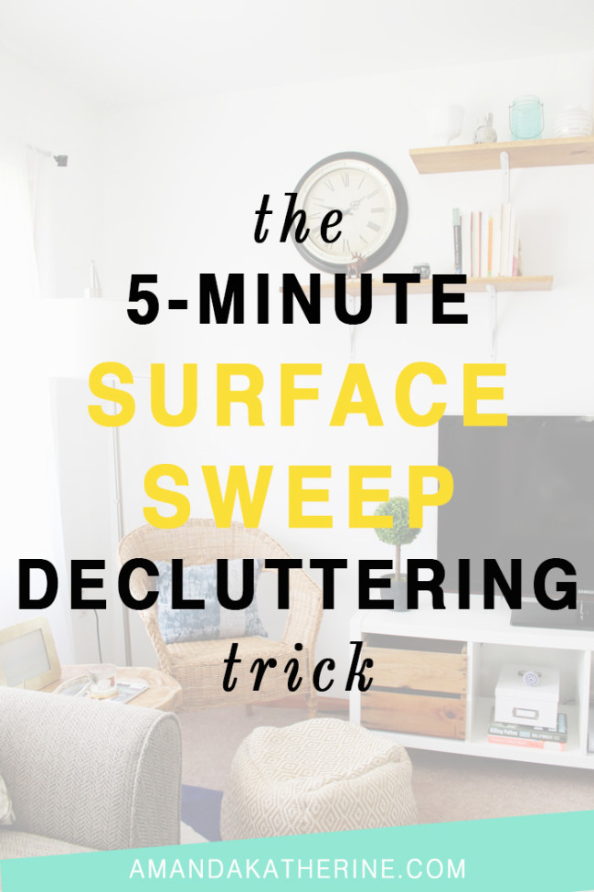 how to declutter your home in 5 minutes with the surface sweep technique