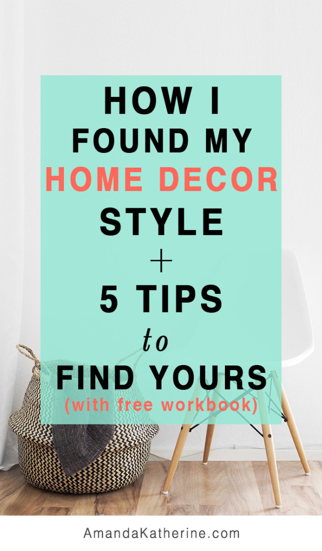 How I found my home decor style + 5 tips to find yours