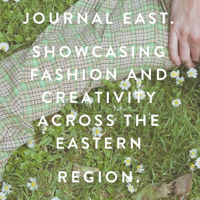 Journal East. Fresh local content. #east #fashion