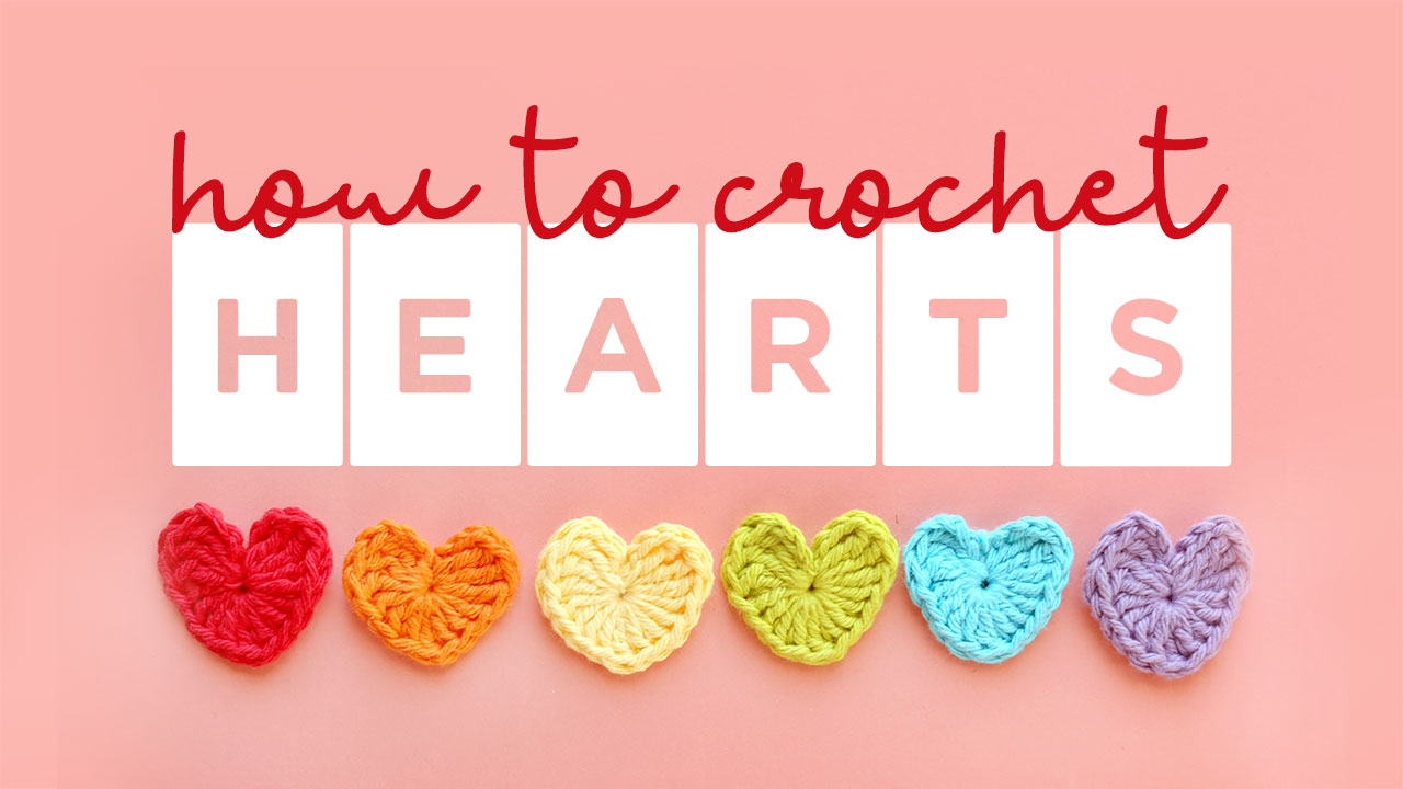 how-to-crochet-hearts