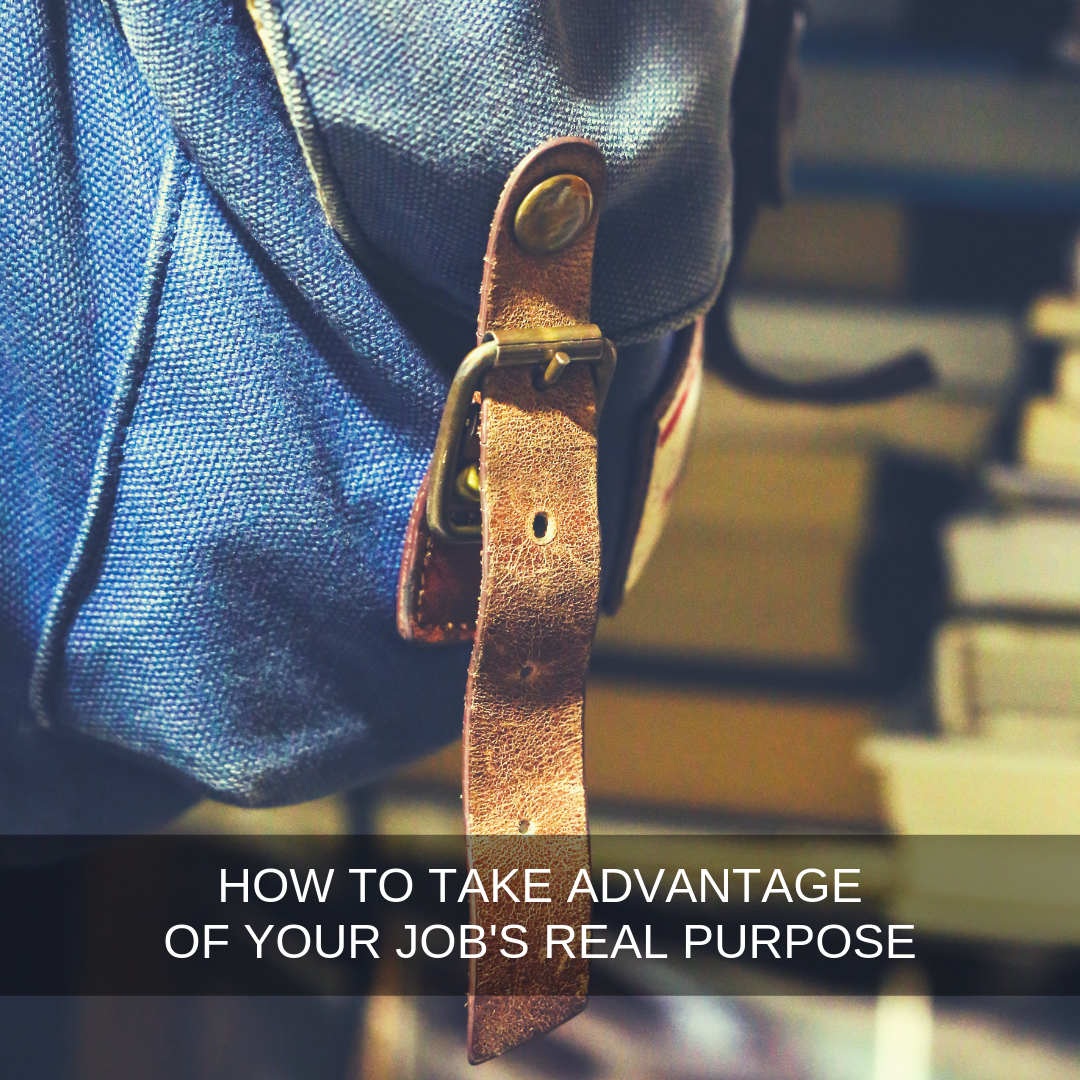 Want to get the most from your job and start making your time at work  work for you ?   READ THIS