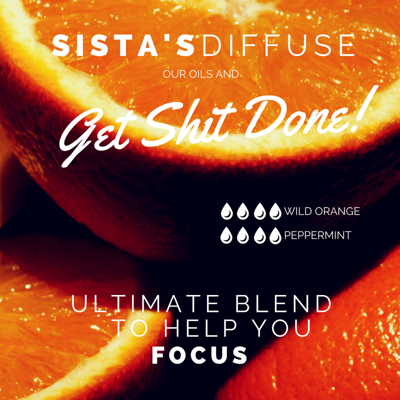 Sista's diffuse & GET SHIT DONE!.png