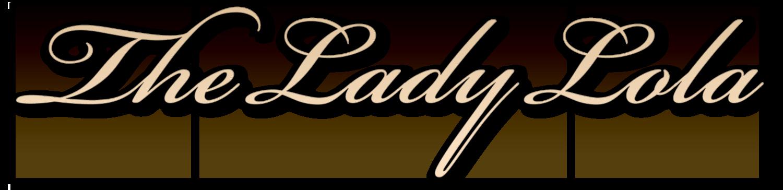 The Lady Lola