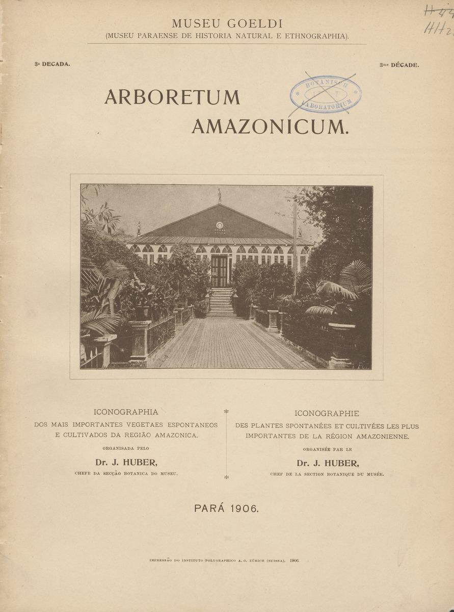 Capa do livro Arboretum Amazonicum de Jakob Huber, 1900 Acervo site biblioteca universidade de Utrecht uu.nl