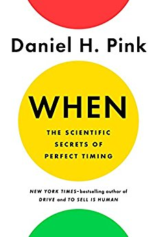 When: The Scientific Secrets of Perfect Timing  Dan Pink  Insightful read about how powerful timing is for the best of us. From how to maximize your effectiveness to marrying coffee with naps, and why the Lusatania sank. Enjoyable and practical.