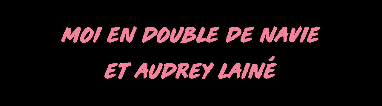 moi-en-double-navie-audrey-lainé-newsletter-culturclub.png