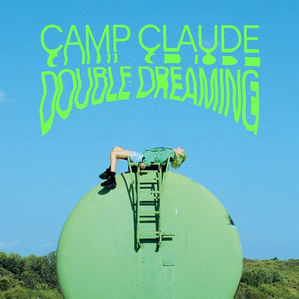 camp-claude-double-dreaming.jpg