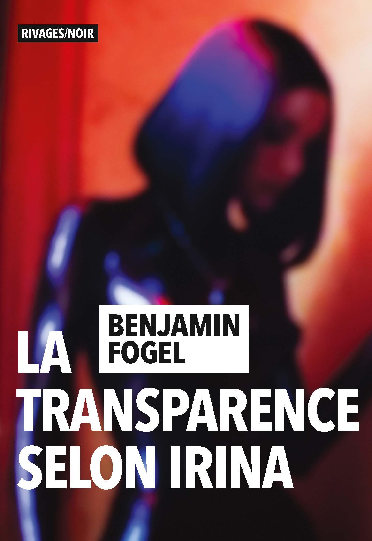 livre-La-transparence-selon-Irina-benjamin-fogel.jpg
