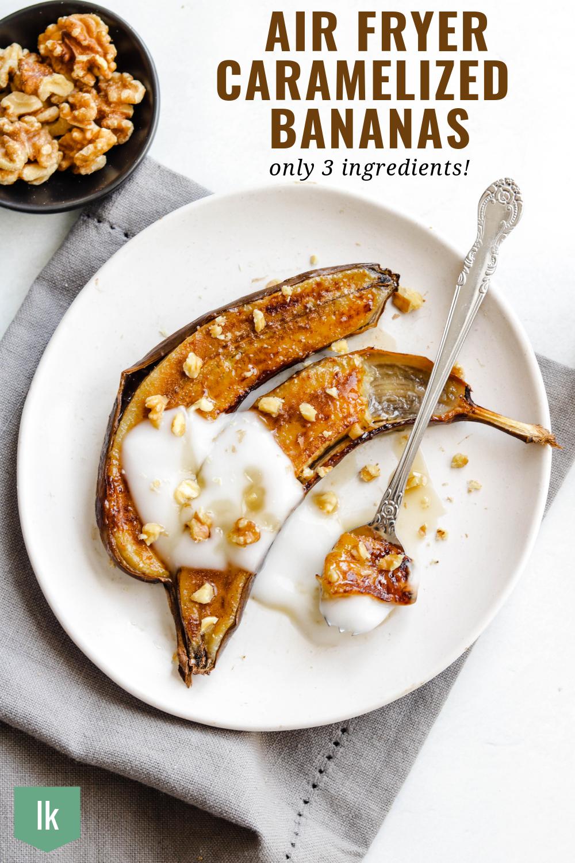 Air Fryer Caramelized Bananas.png