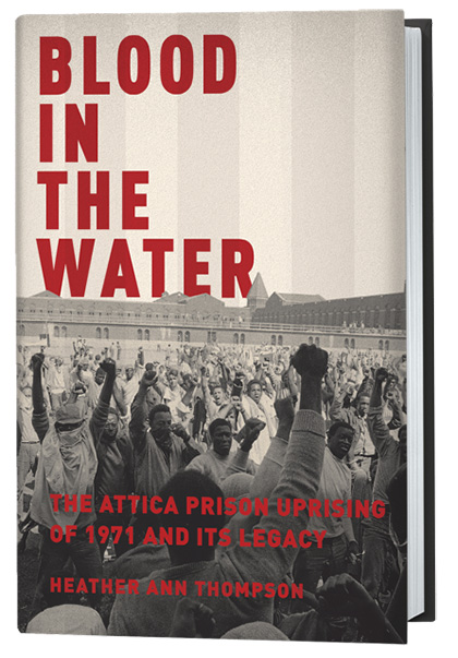 blood in the water, pulitzer prize, heather ann thompson, attica, book