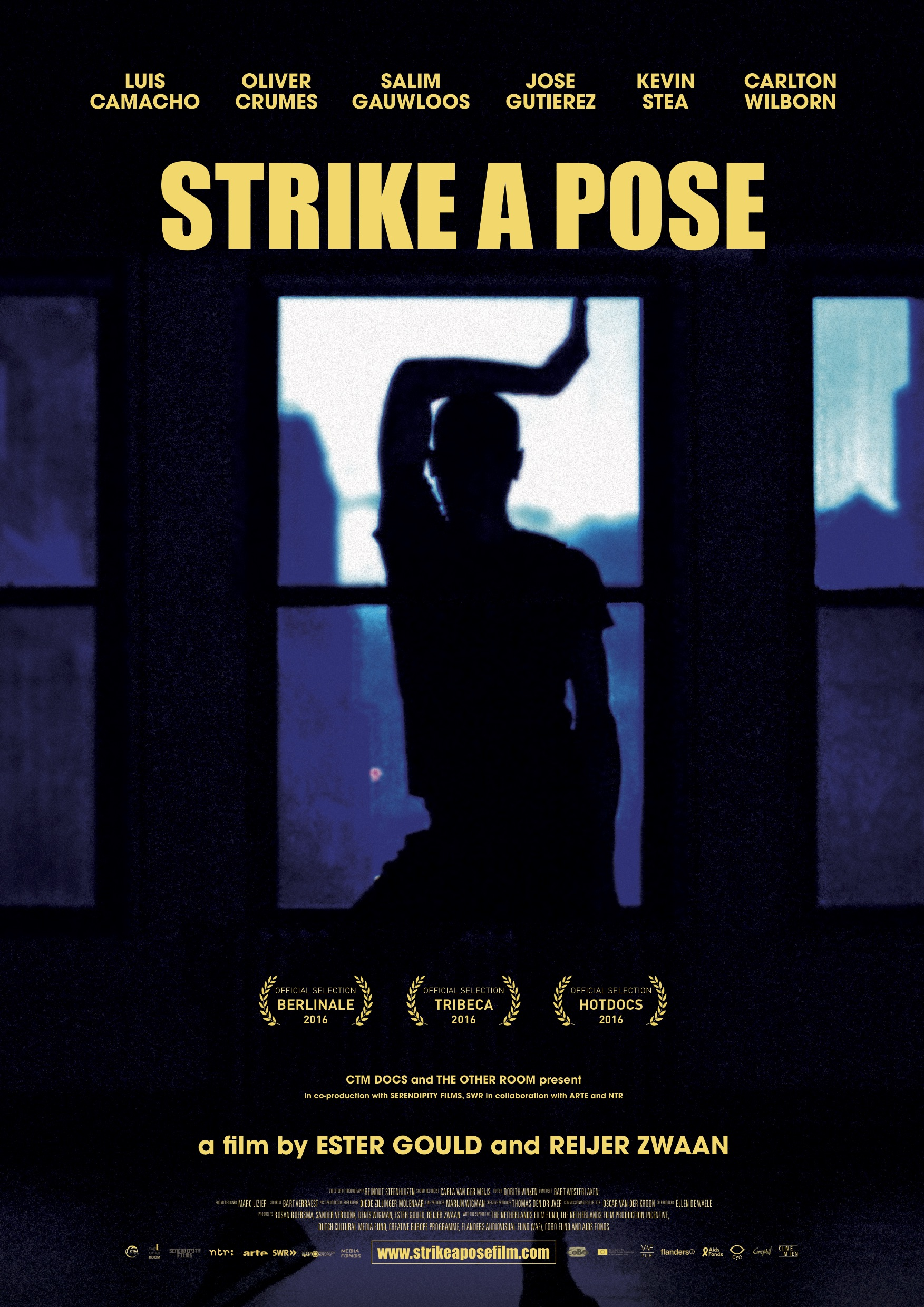 - Original Title: Strike a PoseDirectors: Ester Gould, Reijer ZwaanProducers: Rosan Boersma, Denis Wigman, Sander Verdonk, Ester Gould, Reijer ZwaanCoproducer: The Other Room, Serendipity Films, NTRMain Cast: Kevin Stea, Salim Gauwloos, Carlton Wilborn, Luis Camacho, José Gutierez, Oliver CrumesLanguage: EnglishDistributor: CinemienSales agent: Bond 360 (NA), Cinephil (ROW)Year of release: Berlinale 2016  www.strikeaposefilm.com