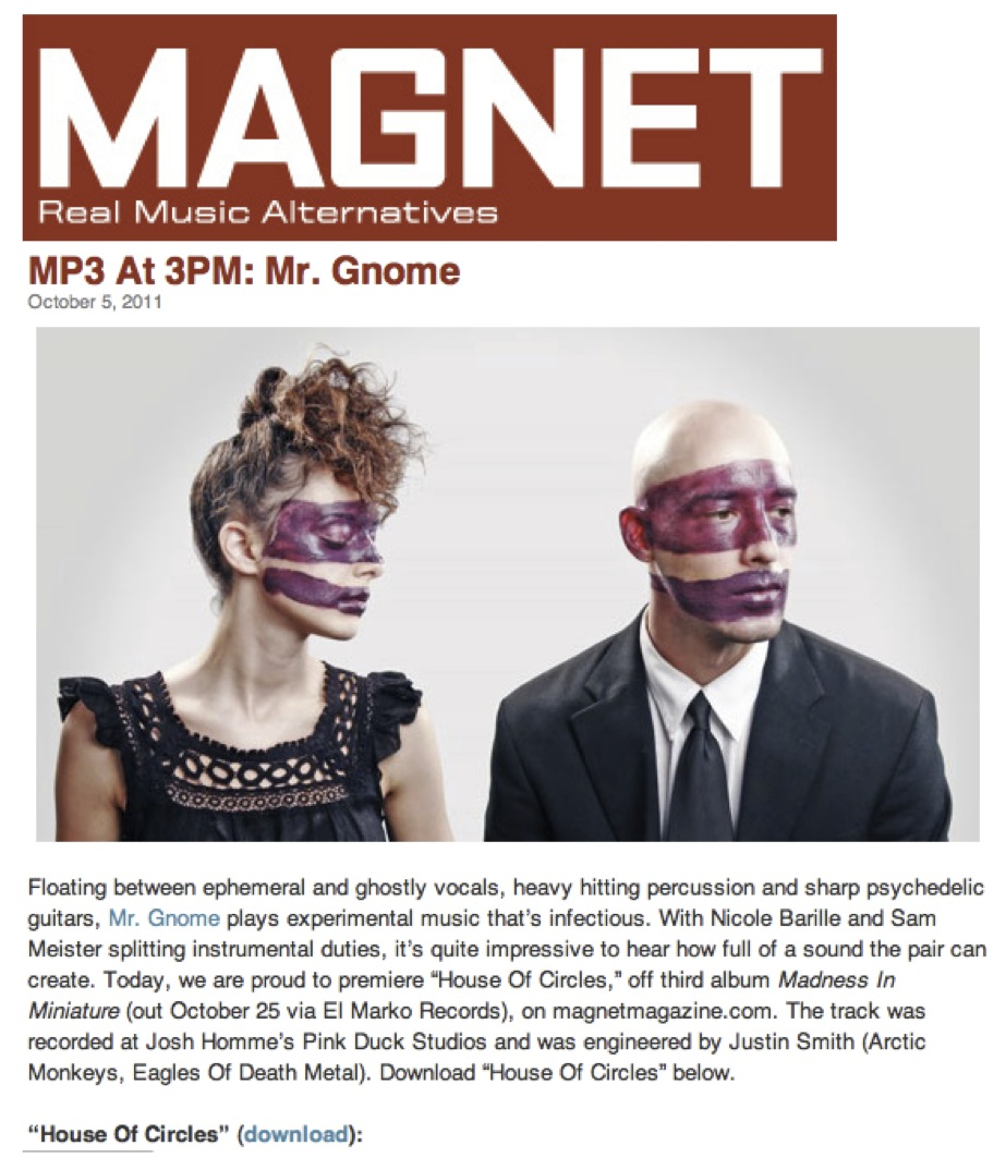 Magnet Magazine - MP3 At 3PM: Mr. GnomeOctober 2011READ MORE