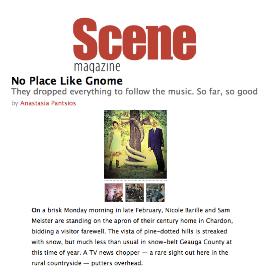 Cleveland's Scene Magazine - Cover Story: No Place Like GnomeApril 2012READ MORE