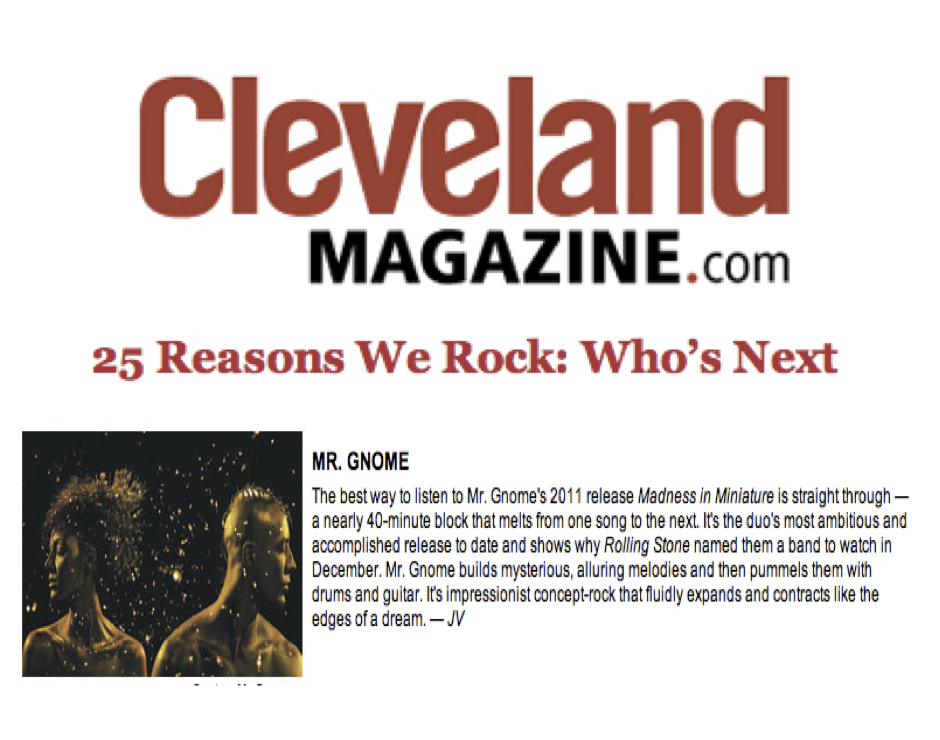 Cleveland Magazine - 25 Reasons We Rock: Mr. GnomeMarch 2012READ MORE