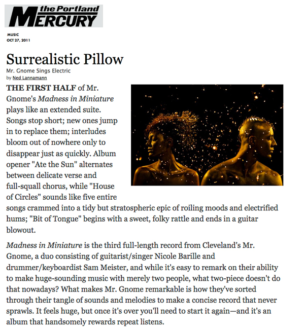 Portland Mercury - Mr. Gnome Sings ElectricOctober 2011READ MORE
