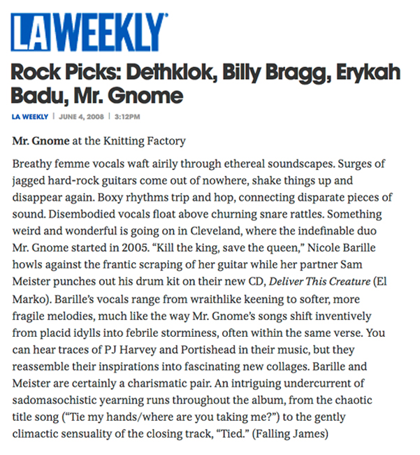 LA Weekly - Rock PicksJune 2008READ MORE