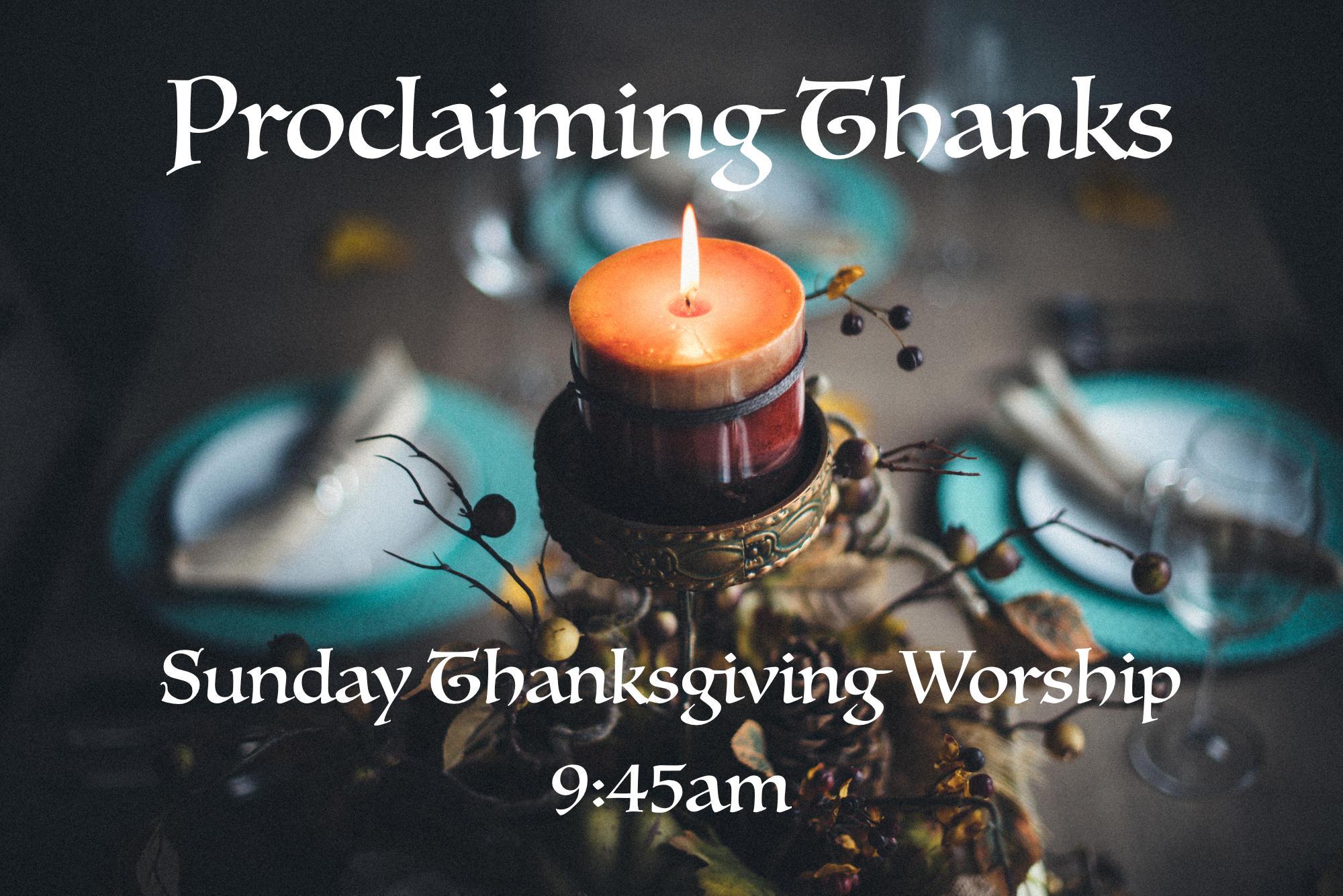 Proclaiming Thanks Worship .jpg