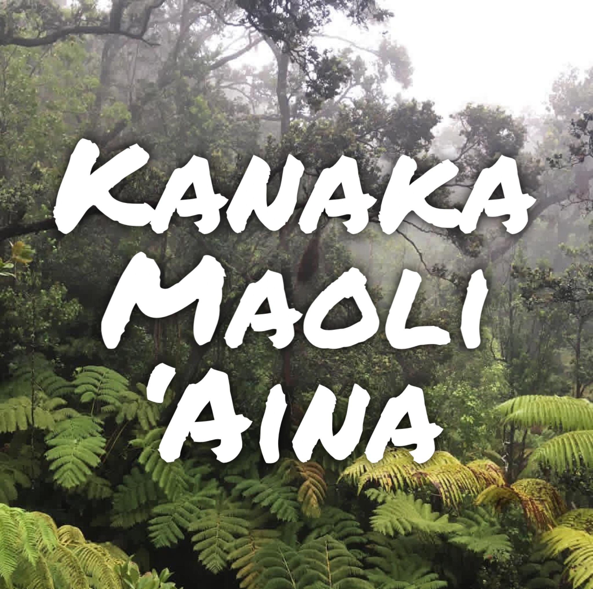 Kanaka Maoli 'Aina
