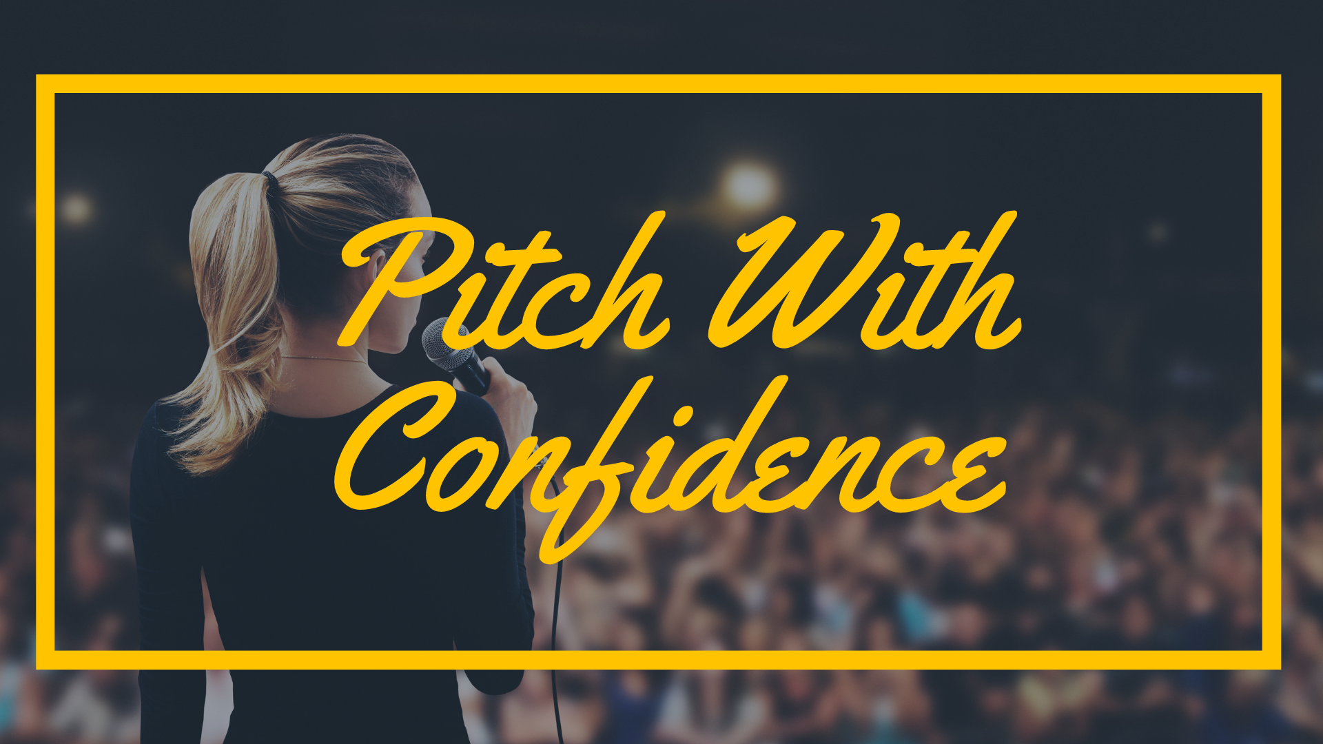 Pitch With Confidence_ Emma Zangs Workshop.png
