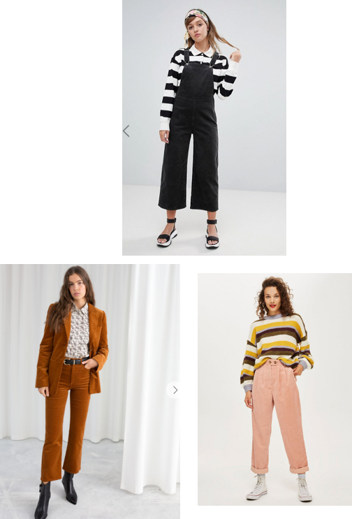 6. Cords/Jumpsuits - So great, you just throw it on and you're done!  I find that ASOS always have really cute ones. I can't escape cords at the moment, think cute co-ords, trousers and even dungarees