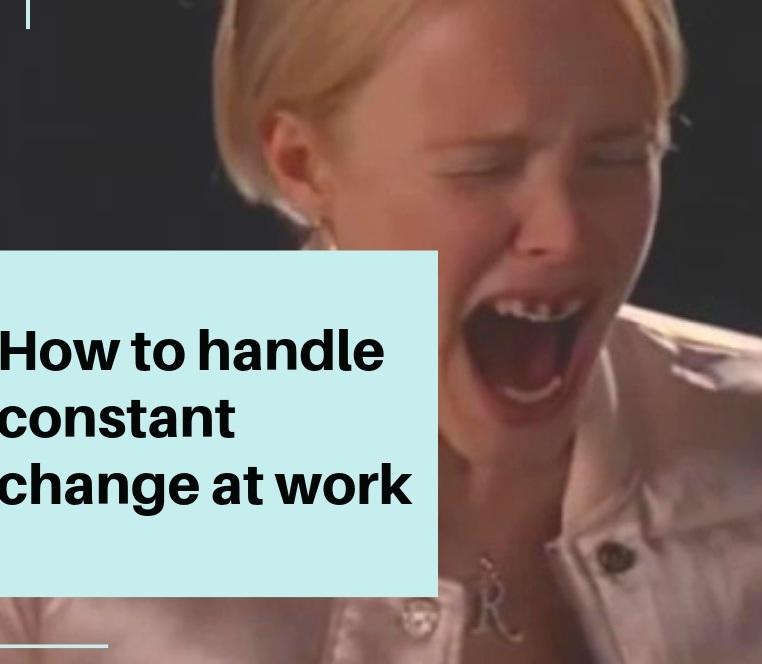 Constant%2Bchange%2Bat%2Bwork
