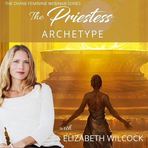 LIVE WEDNESDAY AT 11AM PT: The final episode of the Divine Feminine Webinar series is on the archetype of the Priestess. To watch live and also to get access to all episodes sign up via the link in my bio! #elizabethwilcock #thepriestesspath #thepriestess